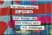 courage to grow up